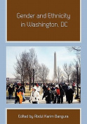 Gender and Ethnicity in Washington, DC