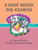 A Baby Sister for Frances (I Can Read Books