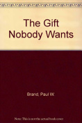The Gift Nobody Wants