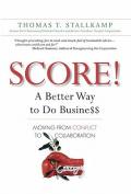 Score!: A Better Way to Do Busine$$