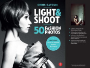 Light and Shoot 50 Fashion Photos