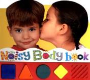 Noisy Body Book [Board book]