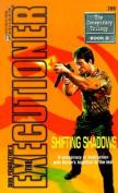 Shifting Shadows (Executioner)