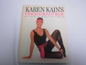 Karen Kain's Fitness & Beauty Book