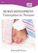Human Development: Conception to Neonate