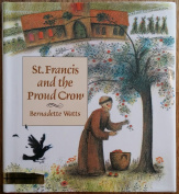 St. Francis and the Proud Crow