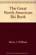 The Great North American Ski Book
