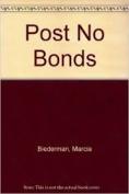 Post No Bonds