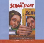 The School Story [Audio]