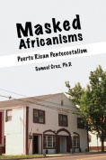 Masked Africanisms