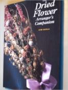 Dried Flower Arranger's Companion