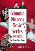 Columbia Pictures Movie Series, 1926-1955