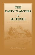 The Early Planters of Scituate