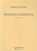 Wedding Madrigal for Flute and Piano