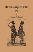 Highland Jacobites, 1745.