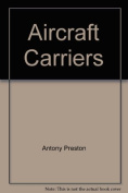 Aircraft Carriers (Warships)