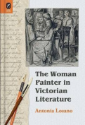 The Woman Painter in Victorian Literature