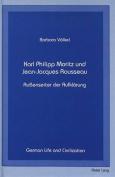 Karl Philipp Moritz und Jean-Jacques Rousseau [GER]