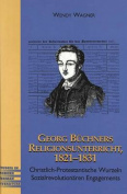Georg Buechners Religionsunterricht 1821-1831 [GER]