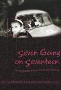 Seven Going on Seventeen