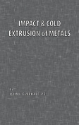Impact and Cold Extrusion of Metals