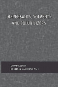 Dispersants, Solvents and Solubilizers