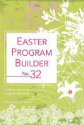 Easter Program Builder No. 32