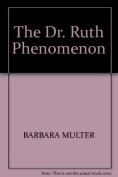 The Dr. Ruth Phenomenon