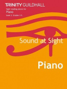 Sound at Sight Piano: Sample Sight Reading Tests for Trinity Guildhall Examinations: Bk. 2