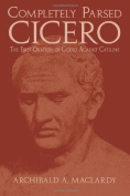 Completely Parsed Cicero