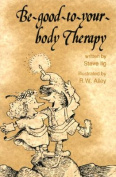 Be-Good-To-Your-Body Therapy