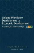 Linking Workforce Development to Economic Development