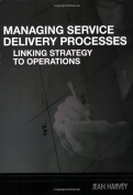 Managing Service Delivery Processes