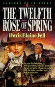 Twelfth Rose of Spring