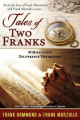 Tales of Two Franks - 40 Deliverance Testimonies