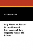 Pulp Voices; or, Science Fiction Voices #6