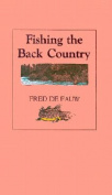 Anglers Book Supply Co 0-913559-63-6 Fishing The Back Country