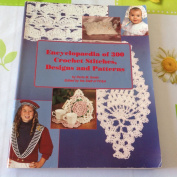 Encyclopedia of 300 Crochet Patterns, Stitches, and Designs