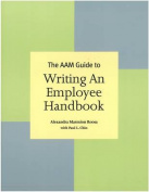 The AAM Guide to Writing an Employee Handbook