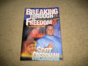 Breaking Through to Freedom