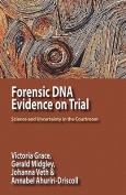 Forensic DNA Evidence on Trial