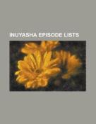 Inuyasha Episode Lists