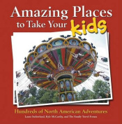 Amazing Places to Take Your Kids
