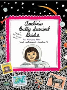 Amelia's Bully Survival Guide (Amelia's Notebook