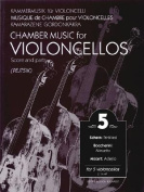 Chamber Music for Violoncellos, Volume 5