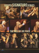 The Best of Joe Pace (Gospel Signature