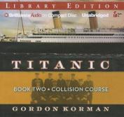 Collision Course (Titanic  [Audio]
