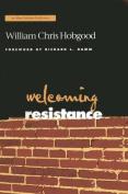 Welcoming Resistance