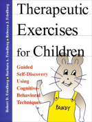 Therapeutic Exercises for Children Workbook