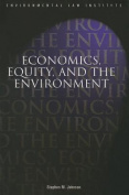 Economics, Equity, and the Environment
